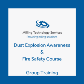 Dust Explosion Awareness & Fire Safety - Group Training